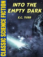 Into the Empty Dark - E.C. Tubb