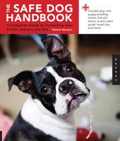 Safe Dog Handbook - Melanie Monteiro