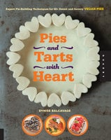 Pies and Tarts with Heart - Dynise Balcavage