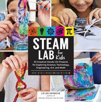 STEAM Lab for Kids - Liz Lee Heinecke
