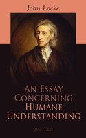 An Essay Concerning Humane Understanding (Vol. 1&2) - John Locke