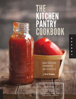 The Kitchen Pantry Cookbook - Erin Coopey