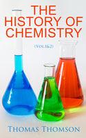 The History of Chemistry (Vol.1&2) - Thomas Thomson
