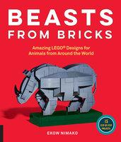 Beasts from Bricks - Ekow Nimako