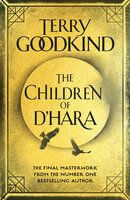 The Children of D'Hara - Terry Goodkind