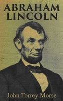 Abraham Lincoln - John Torrey Morse