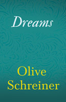 Dreams - Olive Schreiner