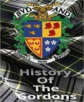 A History Of The Gordons - Kenn Gordon