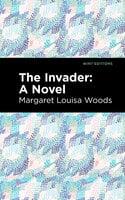 The Invader - Margaret L. Woods