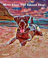 Tex & Friends: Meet Finn The Island Dog! - Emily M., Caleb Smeikes
