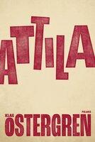 Attila - Klas Östergren