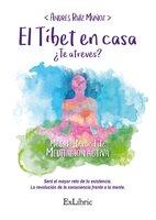 El Tíbet en casa - Andrés Ruíz Muñoz