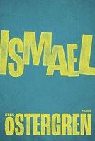 Ismael - Klas Östergren