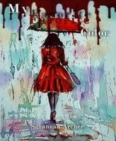 My Favorite Color - Savannah Archer