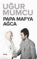 Papa - Mafya - Ağca