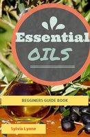 Essential Oils - Sylvia Lynne