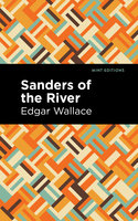 Sanders of the River - Edgar Wallace