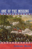 One of the Missing - Ambrose Bierce