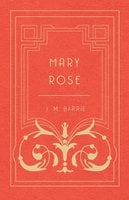 Mary Rose - J. M. Barrie