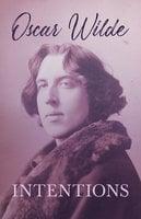 Intentions - Oscar Wilde