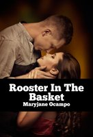 Rooster In The Basket - Maryjane Ocampo