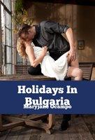 Holidays In Bulgaria - Maryjane Ocampo