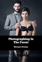 Photographing In The Forest - Maryjane Ocampo