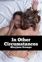 In Other Circumstances - Maryjane Ocampo