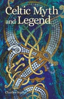 Celtic Myth and Legend - Charles Squire