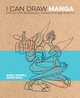 I Can Draw Manga - David Neal, Marc Powell