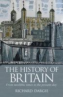 The History of Britain - Richard Dargie