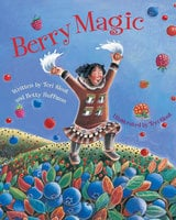 Berry Magic - Teri Sloat, Betty Huffmon