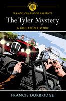 The Tyler Mystery - Francis Durbridge