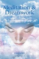 Meditation & Dreamwork - Tara Ward