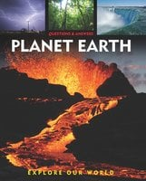 Questions and Answers about: Planet Earth - Arcturus Publishing