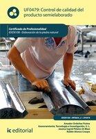 Control de calidad del producto semielaborado. IEXD0409 - Amador Ordoñez Puime, Tecnología e Investigación S.L. Asesoramiento