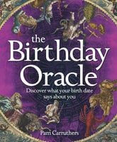 The Birthday Oracle - Pam Carruthers