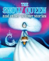 The Snow Queen and Other Winter Stories - Maxine Barry