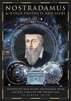 Nostradamus & Other Prophets and Seers - Jo Durden Smith