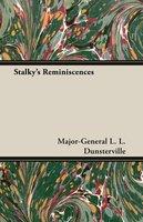 Stalky's Reminiscences - L. L. Dunsterville