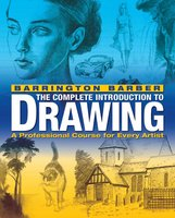 The Complete Introduction to Drawing - Barrington Barber
