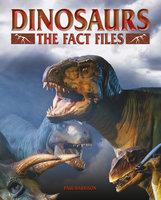 Dinosaurs: The Fact Files - Paul Harrison