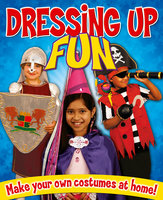 Dressing Up Fun: Make your own costumes at home! - Rebekah Joy Shirley