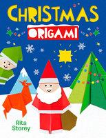 Christmas Origami - Belinda Webster, Rita Storey