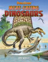 DinoZone: Meat-Eating Dinosaurs - Katie Woolley