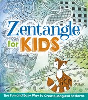 Zentangle for Kids - Jane Marbaix