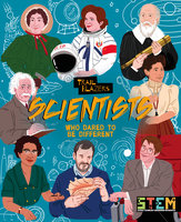Scientists Who Dared to Be Different - Emily Holland