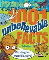 1001 Unbelievable Facts - Helen Otway