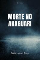 Morte no Araguari - Yagho Marshel Bentes