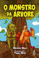 O monstro da árvore - Nilcélia Silva